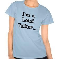 loud talker