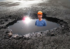 Now THAT'S a pot hole