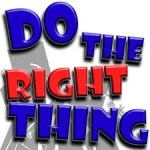 do the right thing
