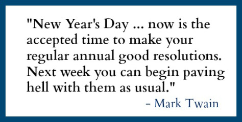mark twain quote i hate new years