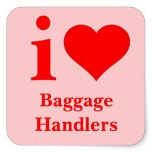 i love baggage handlers