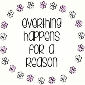 everything happens for a reason3