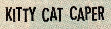 cat caper