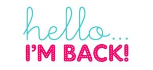 hello I'm back 2